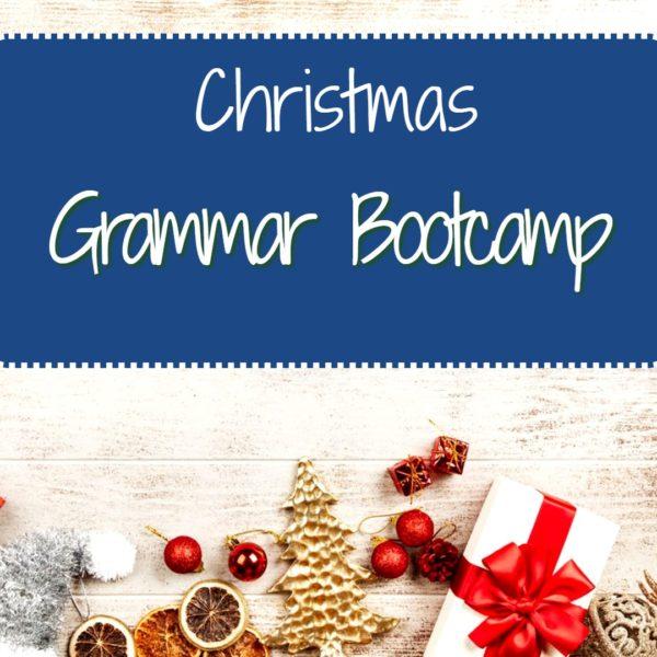 Christmas Grammar Bootcamp