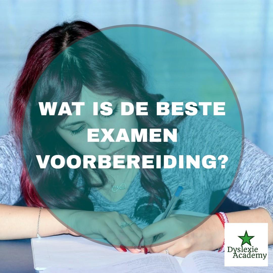 Wat is de beste examenvoorbereiding?