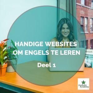 Dyslexie Academy - Engels leren -Handige websites om Engels te leren - Deel 1