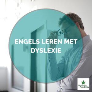 Engels leren met dyslexie?