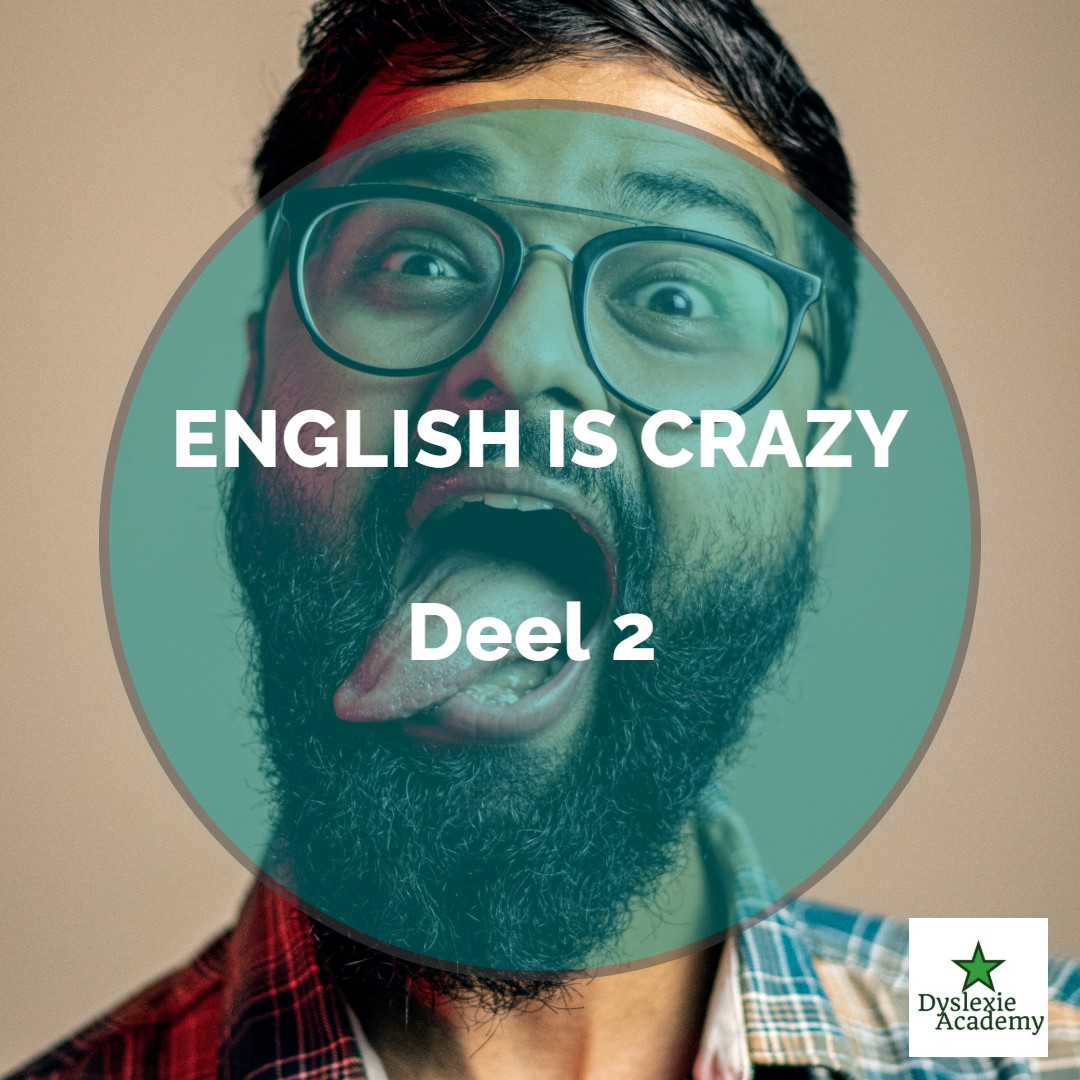 English is a crazy language – Deel 2
