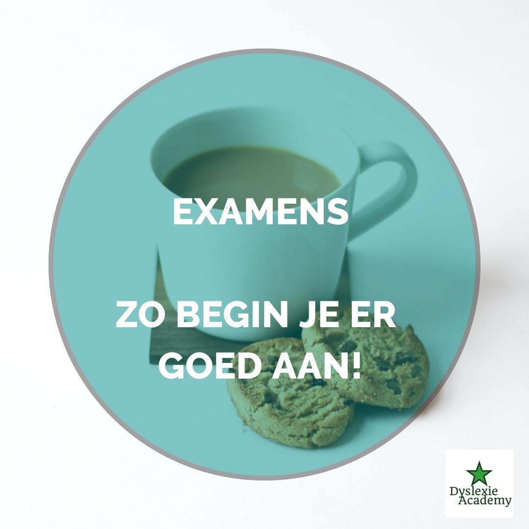 Examens – zo begin je er goed aan!