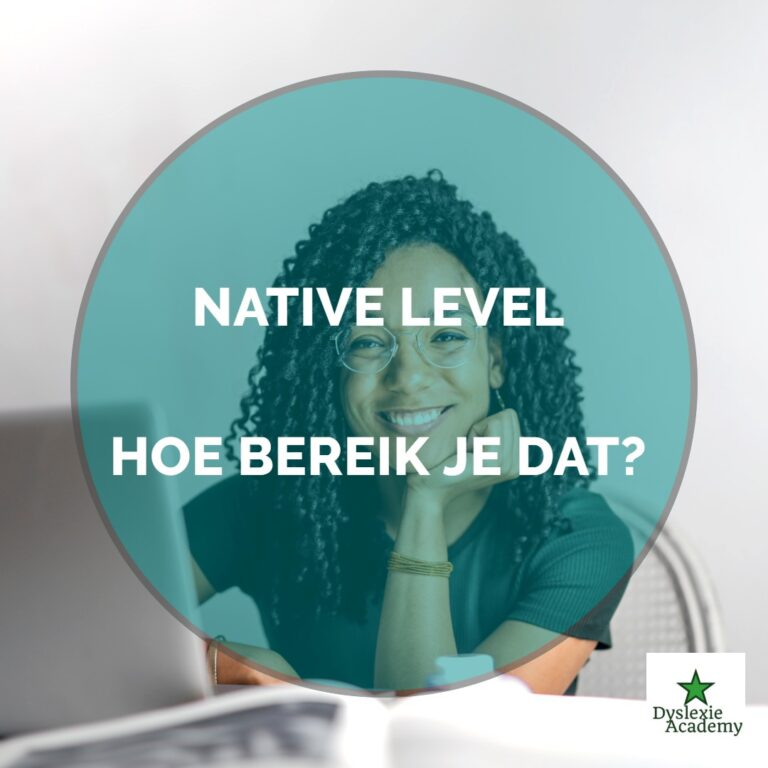 Native speaker level; hoe bereik je dat?