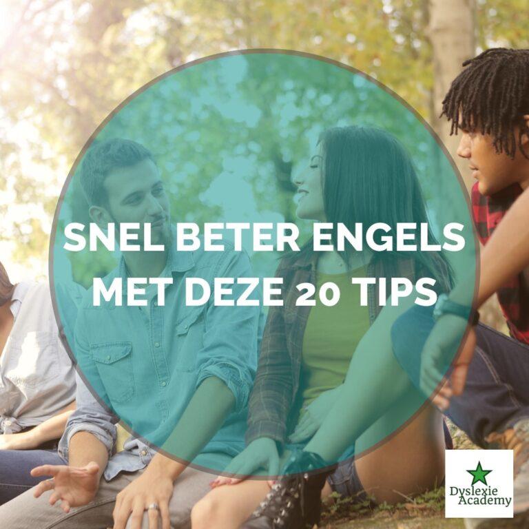 Lees meer over het artikel Snel beter Engels met deze 20 tips