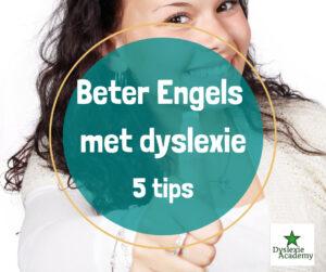 Beter Engels met dyslexie - 5 tips